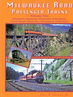 Milwaukee Road Passenger Trains - Volume Two
