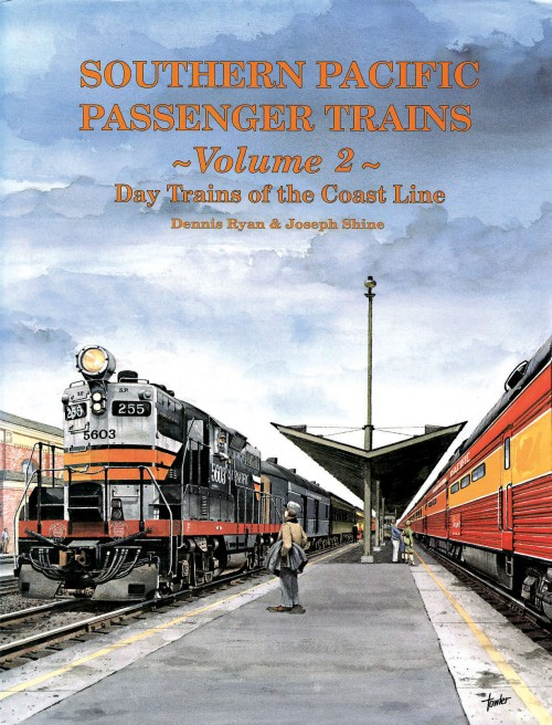 Southern Pacific Passenger Trains Vol. 2