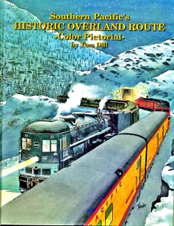 Southern Pacific's Historic Overland Route