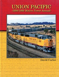 UP 1998:99 Motive Power Annual