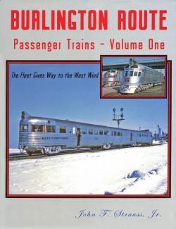 Burlington Route Passenger Trains - Volume One
