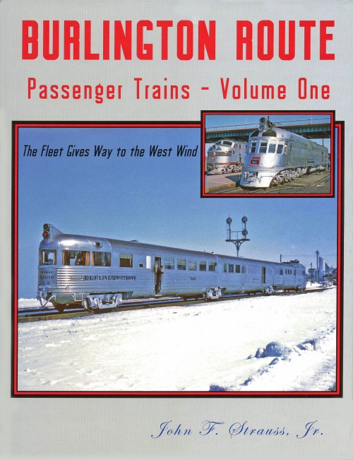 Burlington Route Passenger Trains - Volume One