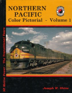 Northern Pacific Color Pictorial-Volume One