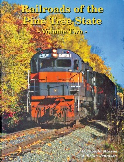 RR's Pine Tree State Vol. 2
