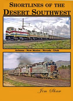 Shortlines of the Desert Southwest
